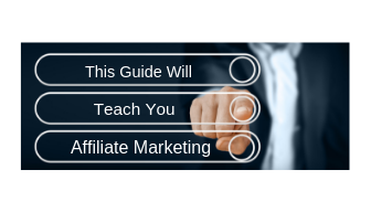 THis guide will teach you affiliate marketing