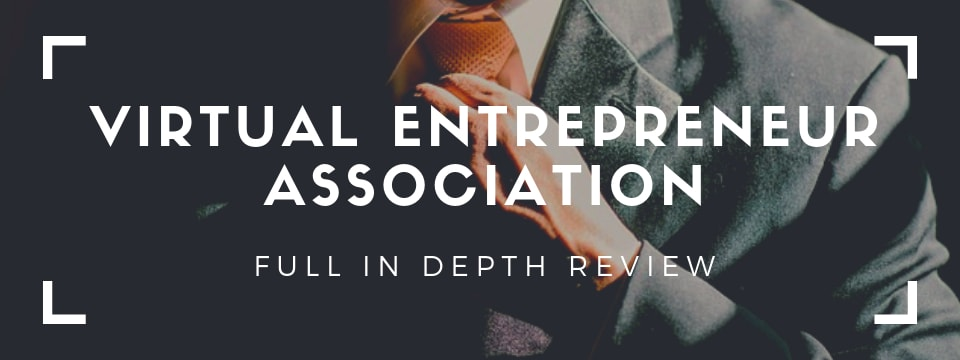 virtual etnrepreneur association - full in depth review