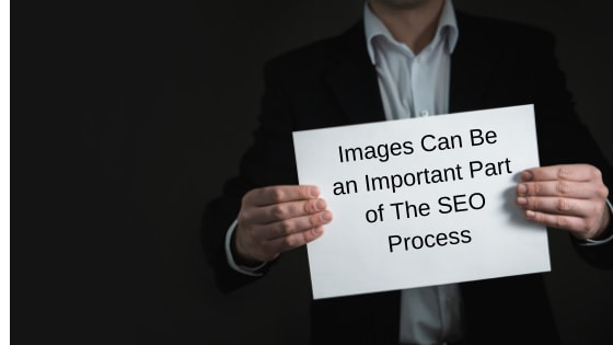 man holding sign that says images can be an important part of the seo process