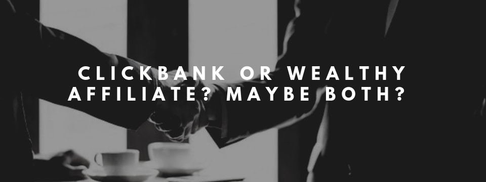 clickbank vs wealthy affiliate