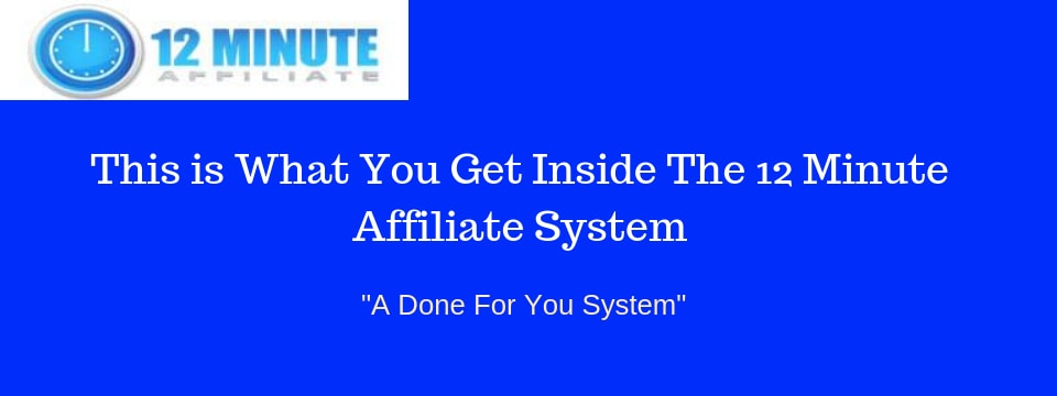 inside the 12 minute affiliate system