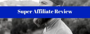 the super affiliate review 2.0
