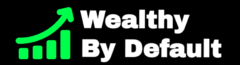 Wealthy By Default