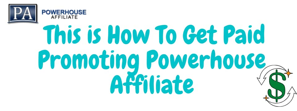 what is powerhouse affiliate refferal program
