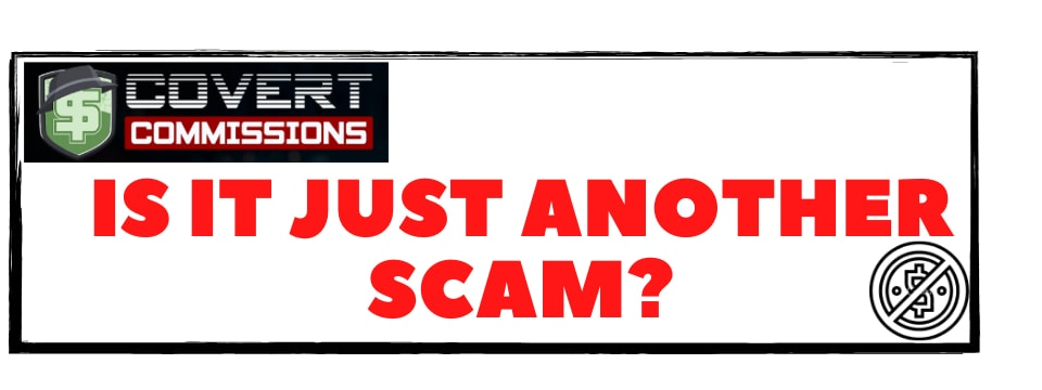 what is covert commissions - is it just another scam?