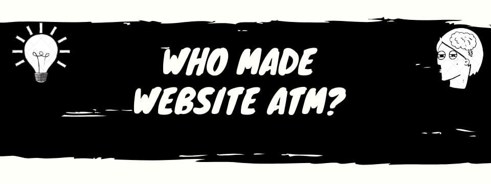 Website atm review who made it