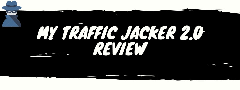my traffic jacker 2.0 review