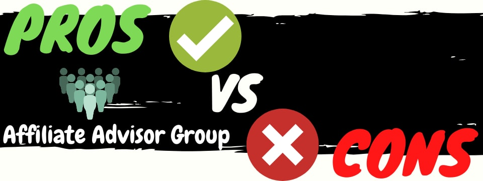 affiliate advisor group pros vs cons