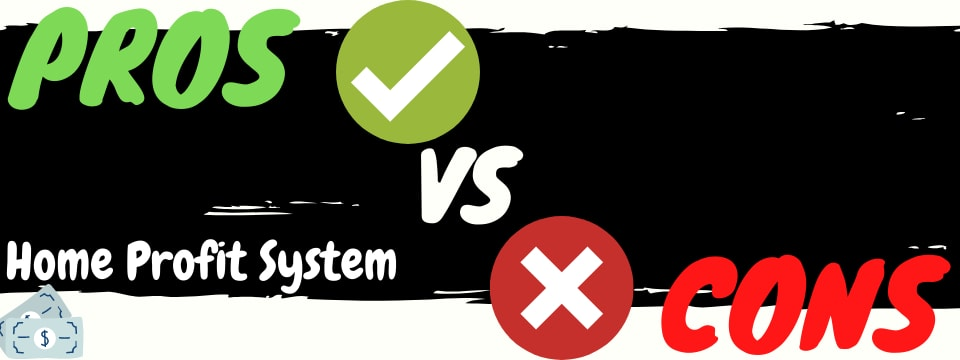 home profit system review pros vs cons