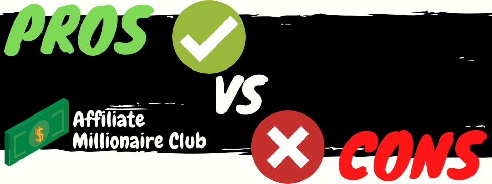 is affiliate millionaire club a scam pros vs cons