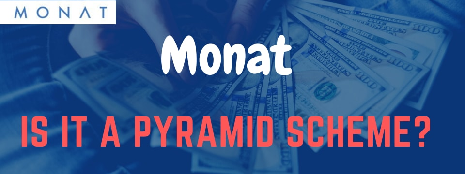 is monat a pyramid scheme