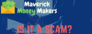 maverick money makers review