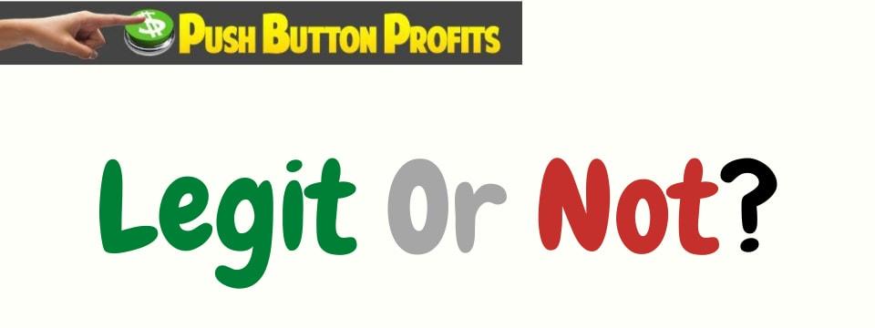 push button profits review legit or not