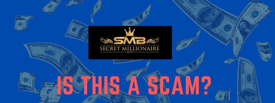secret millionaire bot review