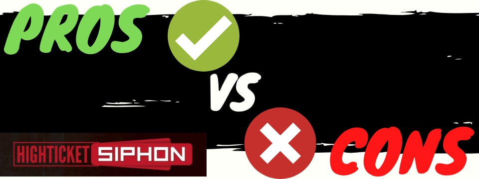 high ticket siphon review pros vs cons