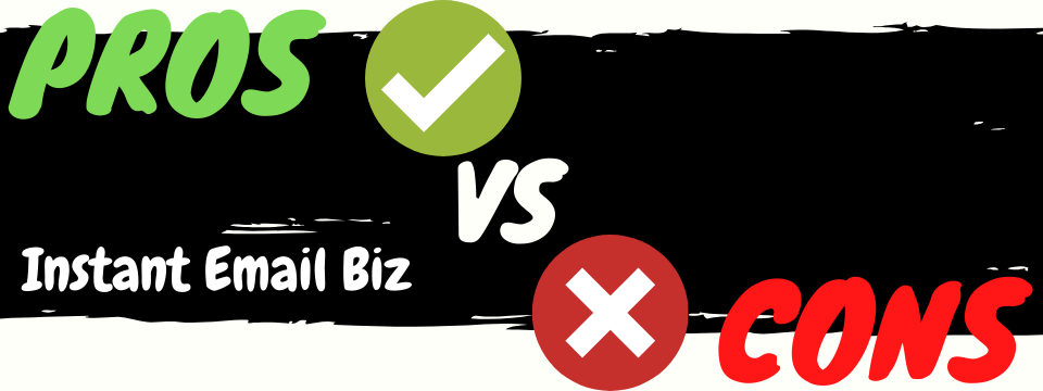 instant email biz review pros vs cons