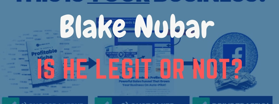 is blake nubar a scam
