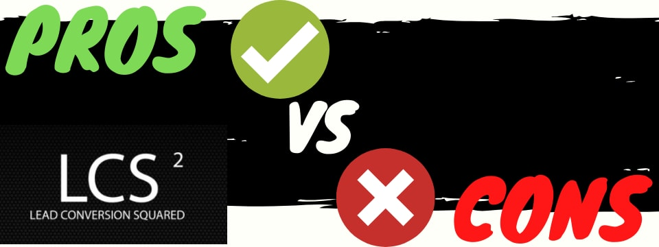 lead conversion squared review pros vs cons