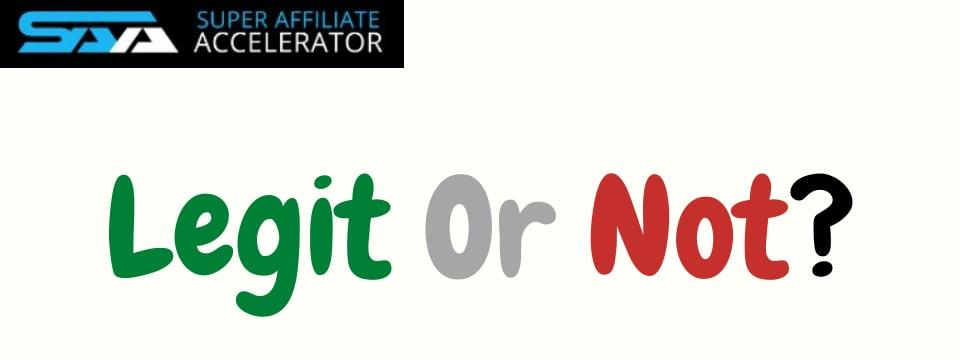 super affiliate accelerator review legit or not