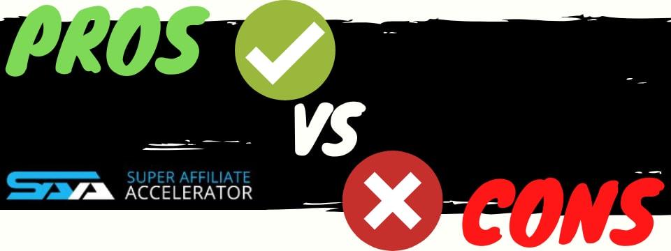 super affiliate accelerator review pros vs cons
