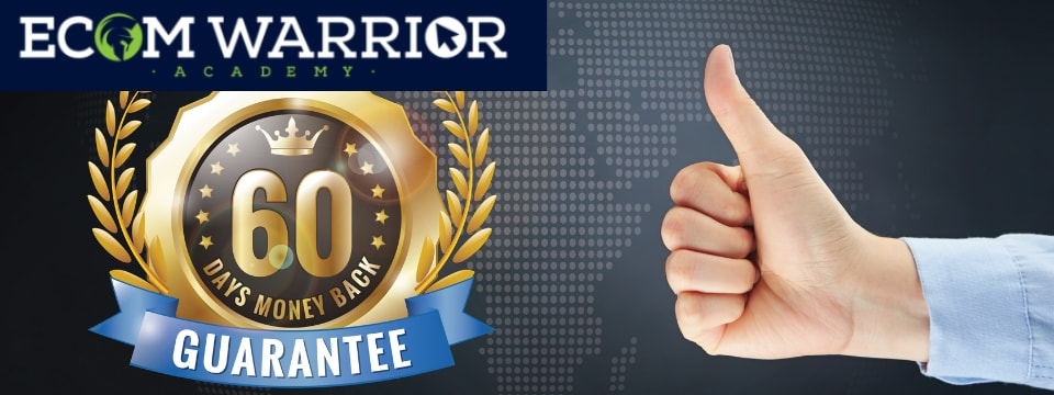 ecom warrior academy review refund guarantee