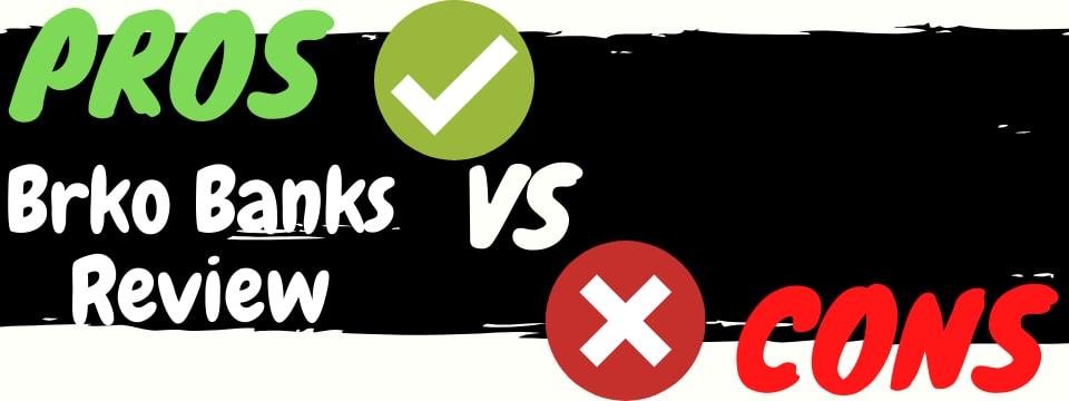 brko banks review pros vs cons