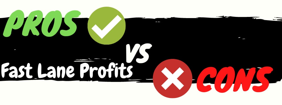 fast lane profits review pros vs cons