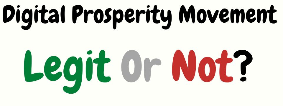 is digital prosperity movement legit or not