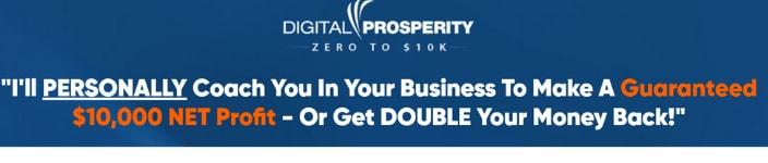 digital prosperity zero to ten k guarantee