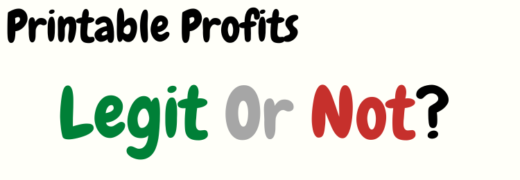 printable profits review legit or not