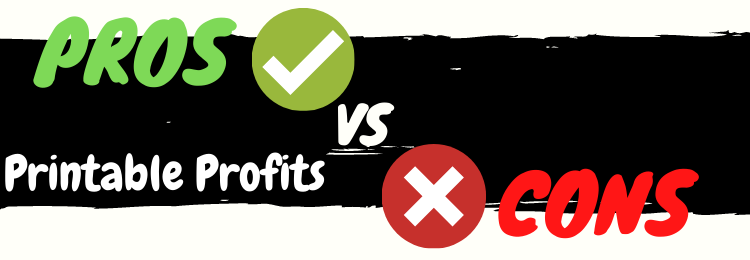 printable profits review pros vs cons