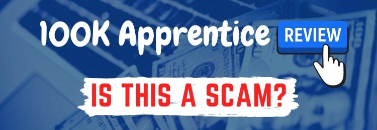 100k apprentice review