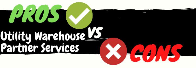 utility warehouse partner services pros vs cons