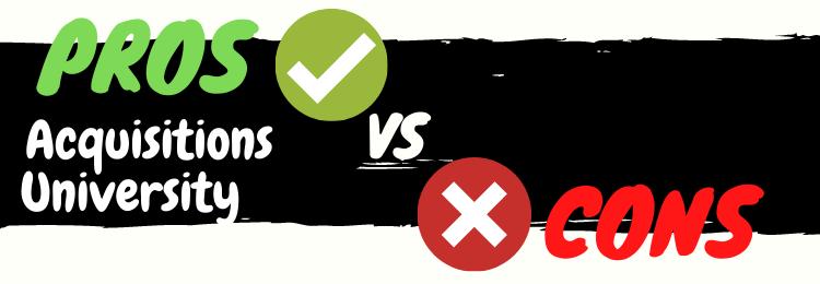 Acquisitions University pros vs cons