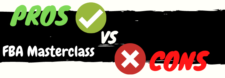 fba masterclass pros vs cons