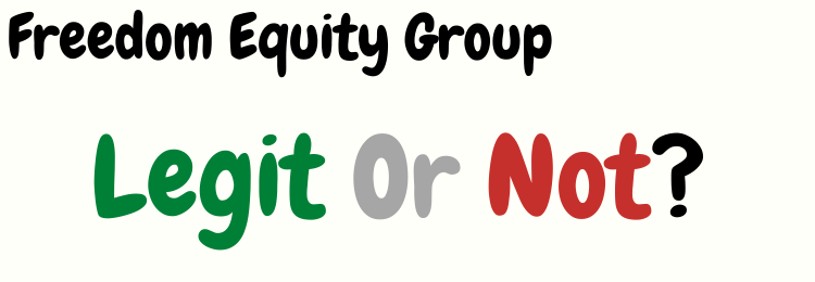 freedom equity group review legit or not