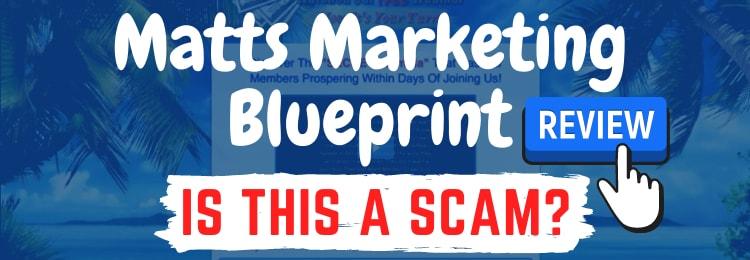 Matts marketing blueprint review