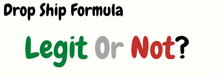 drop ship formula legit or not